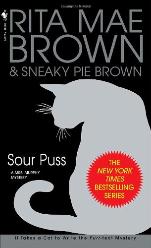 Sour Puss (Mrs. Murphy Mysteries)