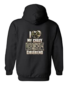 "Men's/Unisex Zip-Up Hoodie ""I Love My Crazy REDNECK Girlfriend"""