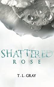 Shattered Rose (Winsor Series)