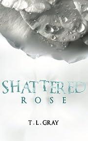 Shattered Rose (Winsor Series)