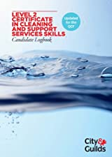 Cleaning and Support Services Level 2 Certificate Candidate Logbook