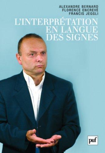 L'interprétation en langue des signes : Français/Langue des signes française