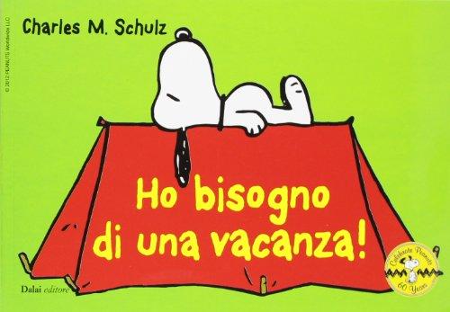 Ho bisogno di una vacanza Celebrate Peanuts 60 years 27 PDF
