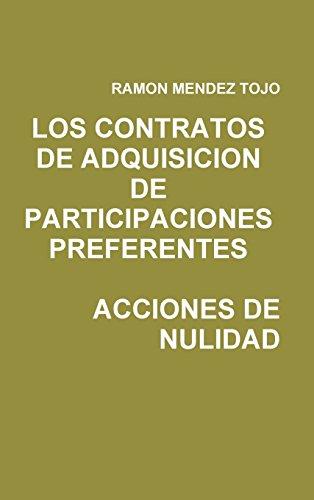 Los Contratos de Adquisicion de Participaciones Preferentes. Acciones de Nulidad