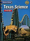img - for Glencoe Science, Grade 6: Teks Edition book / textbook / text book