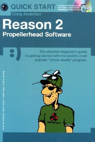 reason-2-propellerhead-software-quick-start-by-craig-anderton-2002-08-02