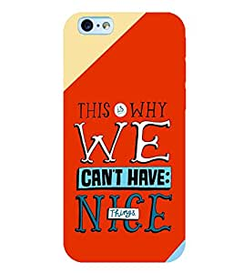 printtech Nice Things Quote Back Case Cover for Apple iPhone 6S Plus