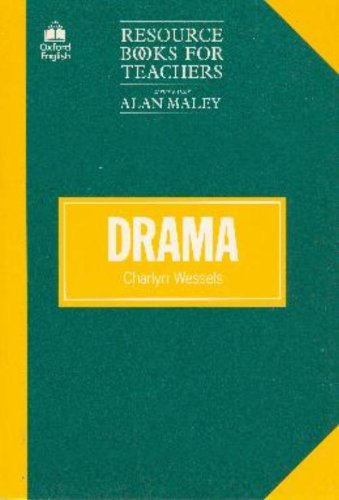 Drama (Resource Books for Teachers), by Charlyn Wessels