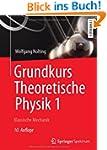 Grundkurs Theoretische Physik 1: Klas...