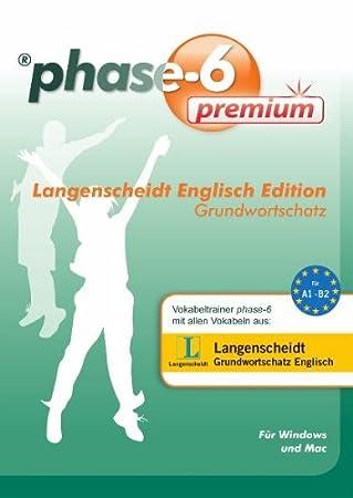 phase6 premium - Langenscheidt Englisch Edition Grundwortschatz: Einfach ins Langzeitgedächtnis (phase-6 auf CD-ROM)