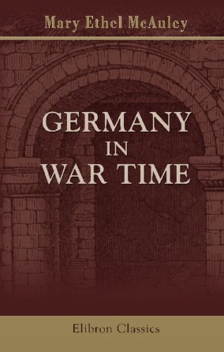 Germany In War Time: What An American Girl Saw And Heard front-613645