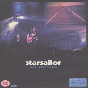 Starsailor: Love Is Here - Live [DVD]