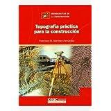 Topografía práctica para la construcción (Tecnico)
