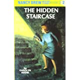 Nancy Drew 02: The Hidden Staircaseby Carolyn Keene