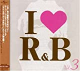 I LOVE R&B VOL.3