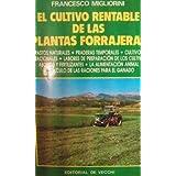 EL CULTIVO RENTABLE DE PLANTAS FORRAJERAS (Barcelona, 1984)