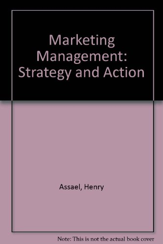 Marketing Management: Strategy and Action