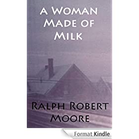 A Woman Made of Milk