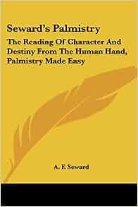 Amazon.com: Seward's Palmistry: The Reading Of Character