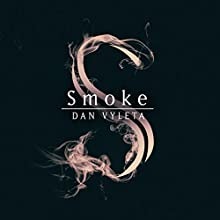 Smoke Audiobook by Dan Vyleta Narrated by Allan Corduner