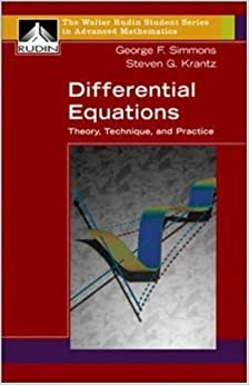 Differential Equations: Theory, Technique, and Practice ...
