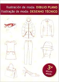 Ilustracion De Moda: Dibujo Plano (Spanish Edition): Maite Lafuente