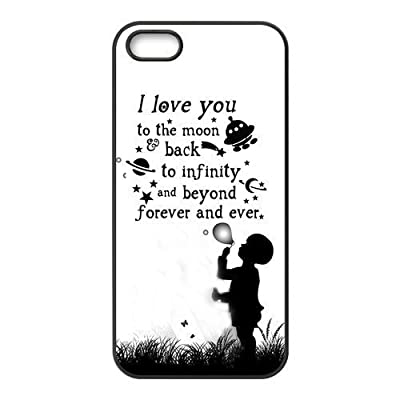 Love Quote I Love You To The Moon And Back Rubber Cell Phone Cover Case for iPhone 5 5s by Danny Store