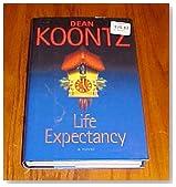 Dean Koontz Life Expectancy Hardback with Dust Cover