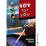 ICT for You: OCR Coursebook (0748774149) by Doyle, Stephen