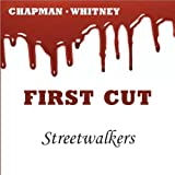 First Cut ~ Streetwalkers