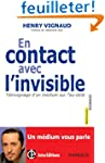 En contact avec l'invisible -T�moigna...