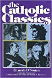 The Catholic Classics (0879735457) by D'Souza, Dinesh