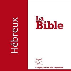Hébreux - version Segond 21 Audiobook
