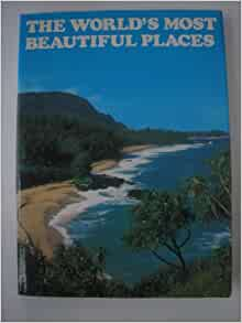 The World 39 S Most Beautiful Places Jean Mathe Books