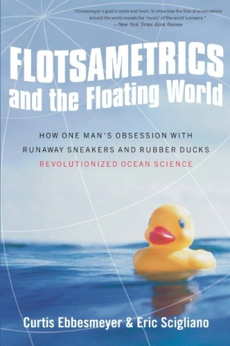 Flotsametrics and the Floating World: How One Man's...