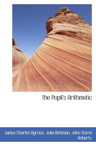 The Pupils Arithmetic