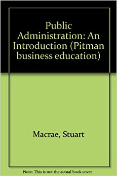Public management and administration an introduction