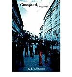 img - for [ [ [ Cesspool [ CESSPOOL ] By Dohmen, K E ( Author )Aug-24-2004 Paperback book / textbook / text book