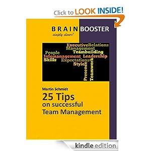 25 Tips on successful Team Management BRAINBOOSTER eBook Martin Schmidt