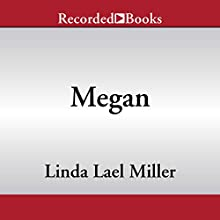 Megan Audiobook by Linda Lael Miller Narrated by Rebecca Mitchell