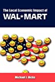 img - for The Local Economic Impact of Wal-Mart book / textbook / text book