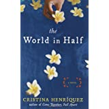 The World in Half ~ Cristina Henr�quez