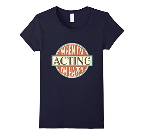 womens-acting-t-shirt-vintage-theater-actor-actress-gift-idea-medium-navy