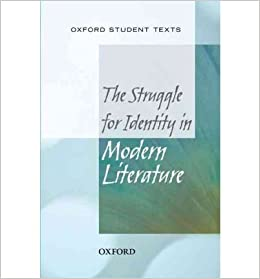 Oxford student texts the struggle for identity in modern literature