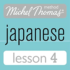 Michel Thomas Beginner Japanese Lesson 4 | [Helen Gilhooly, Niamh Kelly]