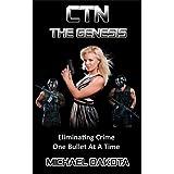 CTN - The Genesis (Criminal Termination Network)