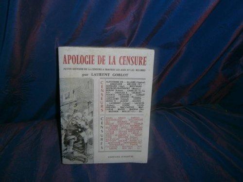 Apologie de la censure : Petite histoire de la censure à travers les ages et les régimes