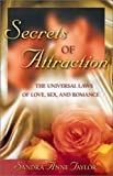 img - for Secrets of Attraction: The Universal Laws of Love, Sex, and Romance book / textbook / text book