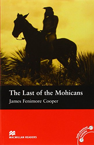 The Last of the Mohicans: Beginner (Macmillan Readers)
