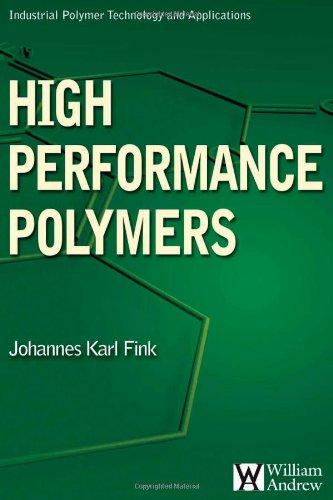 High Performance Polymers (Plastics Design Library)